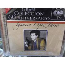 Ignacio Lopez Tarso La Gran Coleccion 2cds Nuevo Sellado