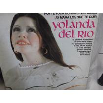 Yolanda Del Rio Hoy Te Toca Dormir En El Suelo Lp