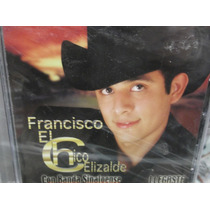 Francisco El Chico Elizalde Llegaste Cd Nuevo Sellado