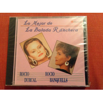 Rocio Durcal Y Rocío Banquells Lo Mejor De La Baladacd Album