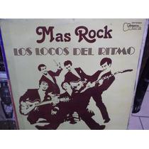 Los Locos Del Ritmo Lote De Discos Lp