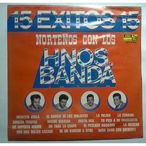 Hnos Banda 15 Exitos Norteños Lp Nuevo Caporales Relampagos