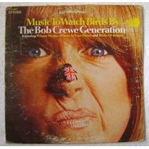 Music To Watch Birds / The Bob Crewe 1 Disco Lp Vinilo