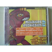Melodias Intoxicadas 2 Cd Surf, Garage, Fuzz