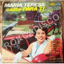 Rock Sudamericano, Maria Teresa, Canta Para Ti, Lp 12´,
