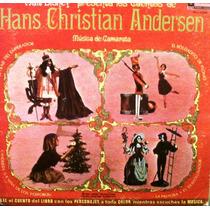 Walt Disney´s. Cuentos De Hans Chistian Andersen. Lp