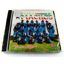 Banda Machos / Gracias Mujer Cd Nuevo Sellado Ed 1994