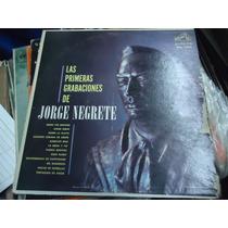Jorge Negrete L.p. Disco De 33 Rpm. Las Primeras Grabaciones