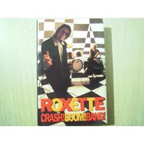 Roxette Casette Crash! Boom! Bang!