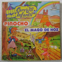 Carrusel Infantil / Pinocho-el Mago De Oz 1 Disco Lp Vinilo