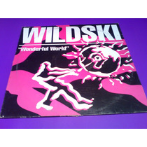 Disco Lp Wildski Wonderful World Single 1990