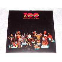 Zoo Hard Times Good Times Lp France 1972 Progressive Jazz