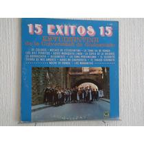 Estudiantina De La Universidad De Guanajuato - 15 Exitos