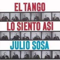 Sosa Julio El Tango Lo Siento Asi Cd Nuevo