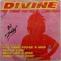 Disco Vinil Divine You Think You