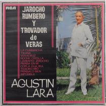 Disco Vinil Agustín Lara Jarocho Rumbero Y Trovador De Veras