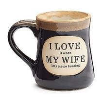 1 X Encanta Cuando Mi Esposa Me Deja Ir A La Caza De La Taza