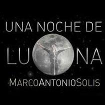 Marco Antonio Solis Una Noche De Luna:buenos Aires Buen Fin