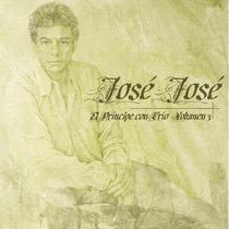 Cd Jose Jose, El Principe Con Trio. Nuevo