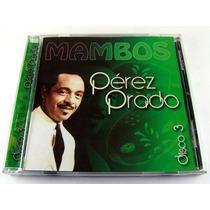 Perez Prado / Mambos Disco 3 Cd Como Nuevo Ed 2008