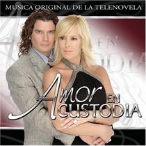 Cd Amor En Custodia, Musica Original.nuevo Envio Gratis. Dvn