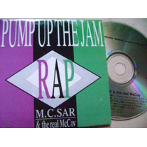 M.c. Sar &the Real Mccoy- Pump Up The Jam - Technotronic- Cd