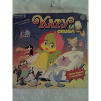 Excelente Disco Acetato De: Katy La Oruga