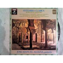 Excelente Disco Acetato De: Guitarra Clasica Jose Manuel Ald
