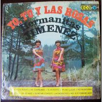 Rock Mex, Hermanas Jimenez, Yo, Tu Y Las Rosas, Lp 12´,