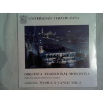 Disco Acetato De: Universidad Veracruzana Orq.trad,moscovita