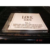 Marmalade, Chi-lites, Samy Goz- Cd - Love Album Vol.2 Daa