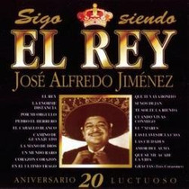 Jose Alfredo Jimenez Sigo Siendo El Rey Nuevo Excelente Esta