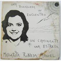 Margarita Robleda Moguel Un Caminate 1 Disco Lp Acetato
