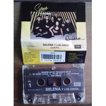 Selena Y Los Dinos Quiero Cassette Rarisimo Nacional 1991