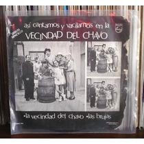 Vecindad Del Chavo Ep Single Asi Cantamos Y Vacilamos
