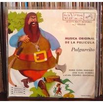 Pulgarcito Ep Musica De La Pelicula Maria Elena Marquez