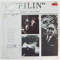 Pablo Milanés / F I L I N Disco Lp Acetato Record