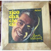 Bolero, Ramon Marquez Y Su Orquesta, Rico Cha Cha Cha, Lp10´