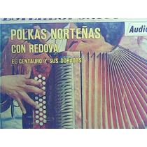 El Centauro Y Sus Dorados - Polkas Norteñas Con Redova