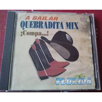 Florida A Bailar Quebradita Mix Compa Cd Ed 1994 Musical Sp0