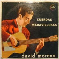 David Moreno / Cuerdas Maravillosas 1 Disco Lp Vinilo