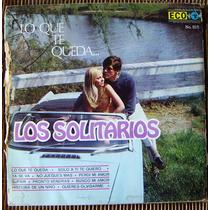 Rock Mexicano, Los Solitarios, Lo Que Te Queda..., Lp 12´,