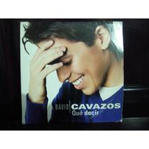 David Cavazos Single Cd Que Decir