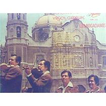 Los Rogacianos - Homenaje A La Virgen De Guadalupe