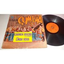 A Bailar La Cumbia... Carmen Rivero Y Su Conj. Linda Vera Lp