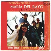 Maria Del Rayo Acetato 45 Rxm Te Regalo Mis Ojos 1970