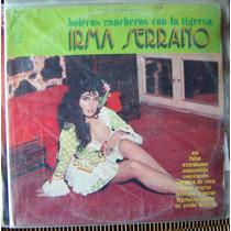 Bolero, Irma Serrano, Boleros Rancheros C/la Tigresa, Lp 12´
