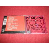 Luis Cobos - Mexicano Cd Imp Ed 1989 Mdisk