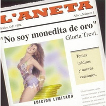 Gloria Trevi No Soy Monedita De Oro Cd Exitos Remix Ineditas