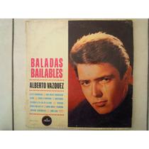 Alberto Vazquez Lp Baladas Bailables